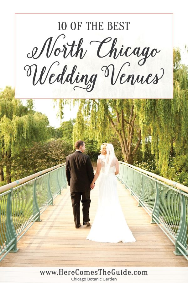 Coveted North Chicago Wedding Venues: 10 of the Best by Category — From traditional golf clubs and hotels to historic estates and unique, modern spaces, here are some of North Chicago's best places to get married.
