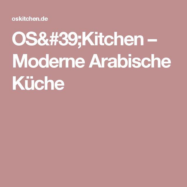 Oskitchen moderne arabische küche