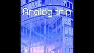 Analog Trip - YouTube