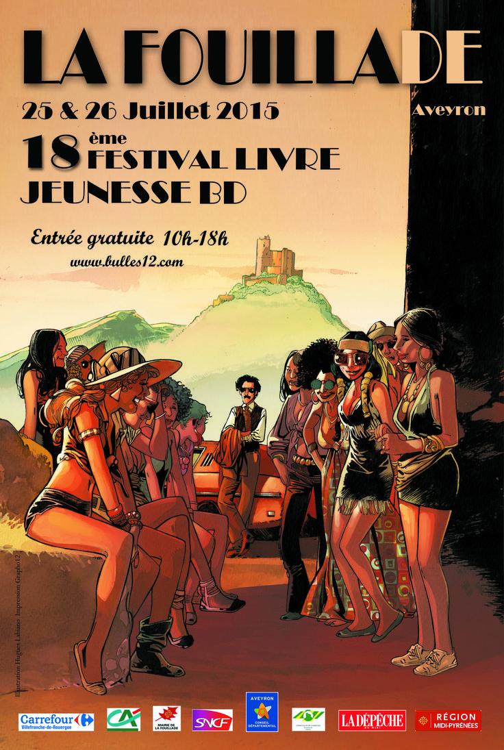 La Fouillade fête le livre, la jeunesse et la BD les 25 et 26 juillet en Aveyron - http://www.ligneclaire.info/fouillade-2015-28421.html