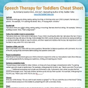 Speech Therapy for Toddlers Cheat Sheet - Summary reference list of effective language stimulation and modeling techniques Perfect handout for parents of late talkers or language delayed childrenPrinted on a single page to easily display on a bulletin board or fridge