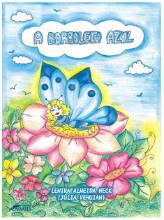 A borboleta azul: livro, compreendendo atividades e sequência de ensino – Mundinho da Criança   – historias  para imprimir