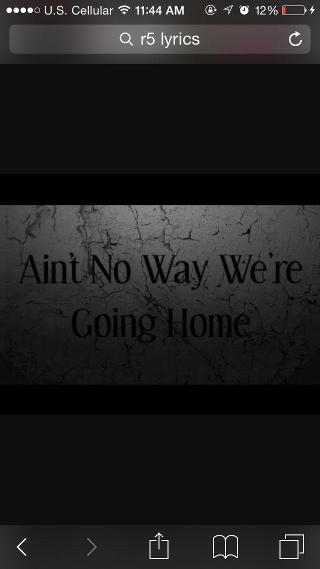 Lyric ain t no way lyrics : 43 best R5 Lyrics images on Pinterest | R5 lyrics, Lynch and Challenge