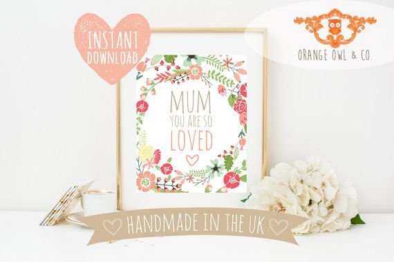 Mum you are so loved INSTANT DOWNLOAD 8 x 10 by OrangeOwlandCo