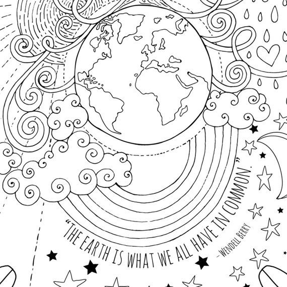 The Earth Is What We All Have In Common Earth Day Coloring Page
