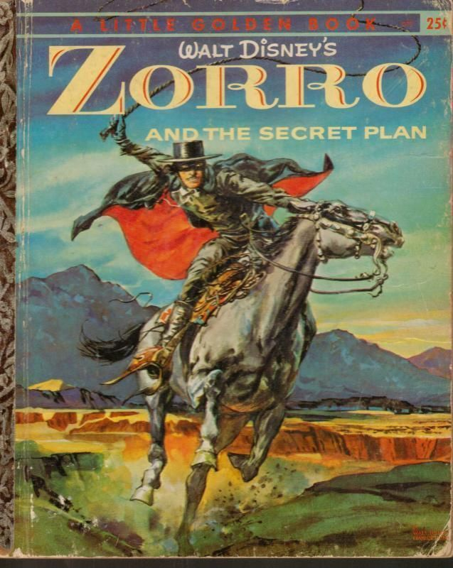 Walt Disneys Zorro And The Secret Plan Vintage Little Golden Book 1958 A Edition Disney