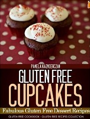 Gluten Free Cupcakes – Fabulous Gluten Free Dessert Recipes (FREE from the Kindle Library)