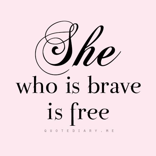Tattoo Quotes Brave: 1666 Best Quotes & Silly Stuff Images On Pinterest
