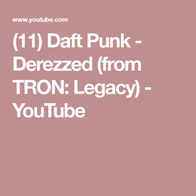 (11) Daft Punk - Derezzed (from TRON: Legacy) - YouTube