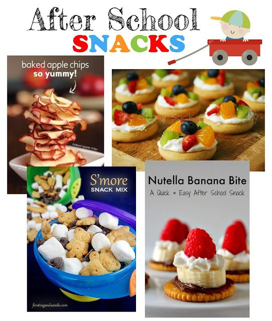 After School Snacks for the HUNGRY Kids! Lots of Easy and Yummy Treats