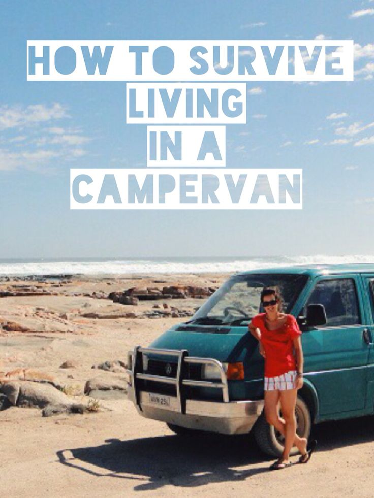 How to survive living in a campervan for a year!