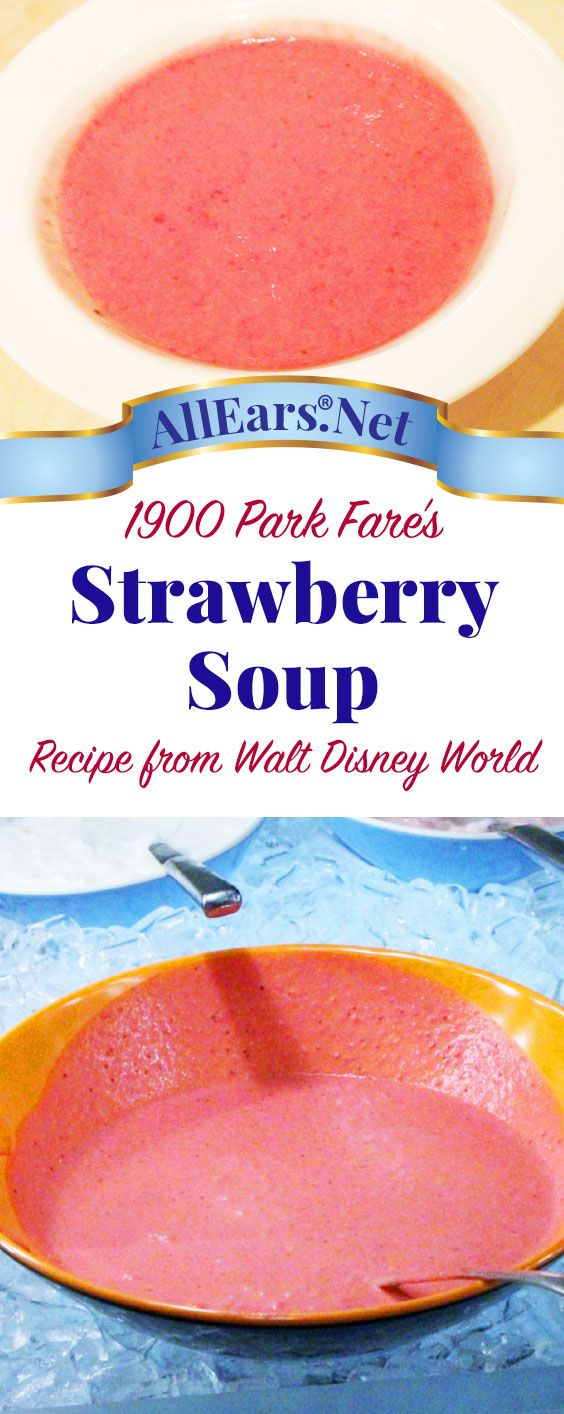 Recipe for the famous Strawberry Soup at 1900 Park Fare | Walt Disney World | AllEars.net