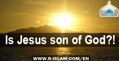 """Christians believe and are certain that Jesus, peace be upon him, is """"Son of God"""", yet the bible says that he is NOT!  To read the full article: http://www.r-islam.com/en/religions-and-beliefs/jesus/1240-is-jesus-son-of-god"""