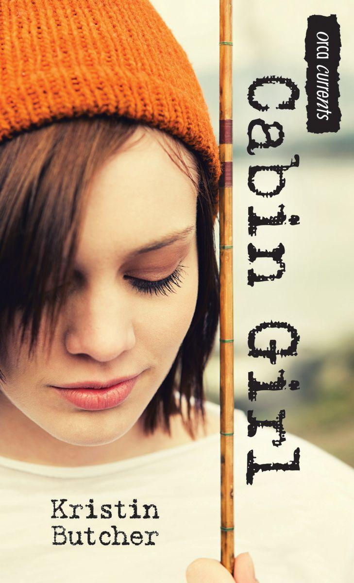 """""""Cabin Girl"""" by Kristin Butcher"""