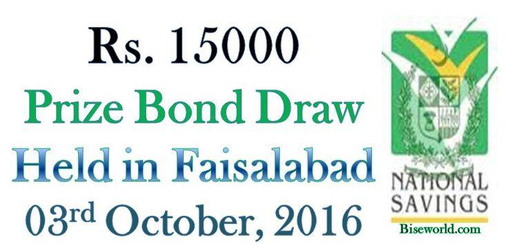 #15000 #Prize Bond List #October 03 2016 in Faisalabad                http://www.biseworld.com/15000-prize-bond-list-oct-2016/