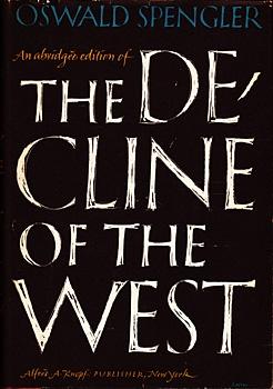 Oswald Spengler, The Decline of the West. Design: George Salter