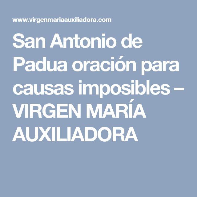 San Antonio de Padua oración para causas imposibles – VIRGEN MARÍA AUXILIADORA