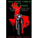 Texas Biker Zombies From Outer Space: Choose Your Own Adventure Through a Zombie Outbreak (Paperback)By Etienne Guerin DeForest