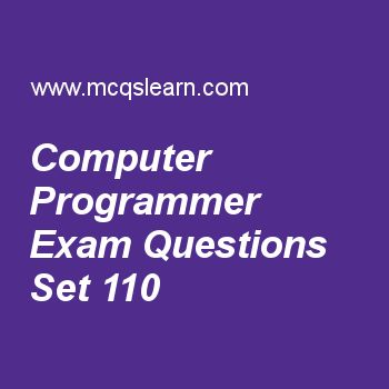 Practice test on computer programmer, computer fundamentals quiz 110 online. Free computer exam's questions and answers to learn computer programmer test with answers. Practice online quiz to test knowledge on computer programmer, subroutines, procedures and functions, batch process in computers, input output, basics of high level languages worksheets. Free computer programmer test has multiple choice questions set as person who is responsible for data preparation area supervision is ..