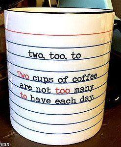 Grammar Mug - Too, To, Two #book-lover #book-lovers #book-nerd