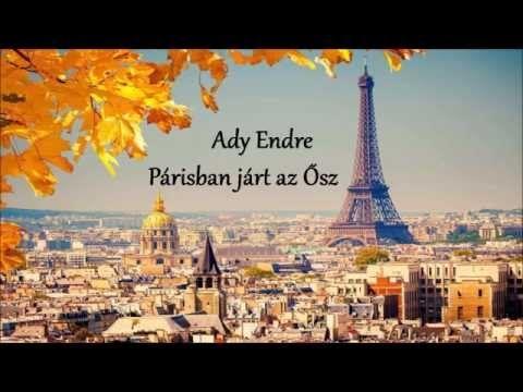 Ady Endre  Párisban járt az Ősz