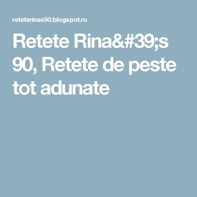 Retete Rina's 90, Retete de peste tot adunate