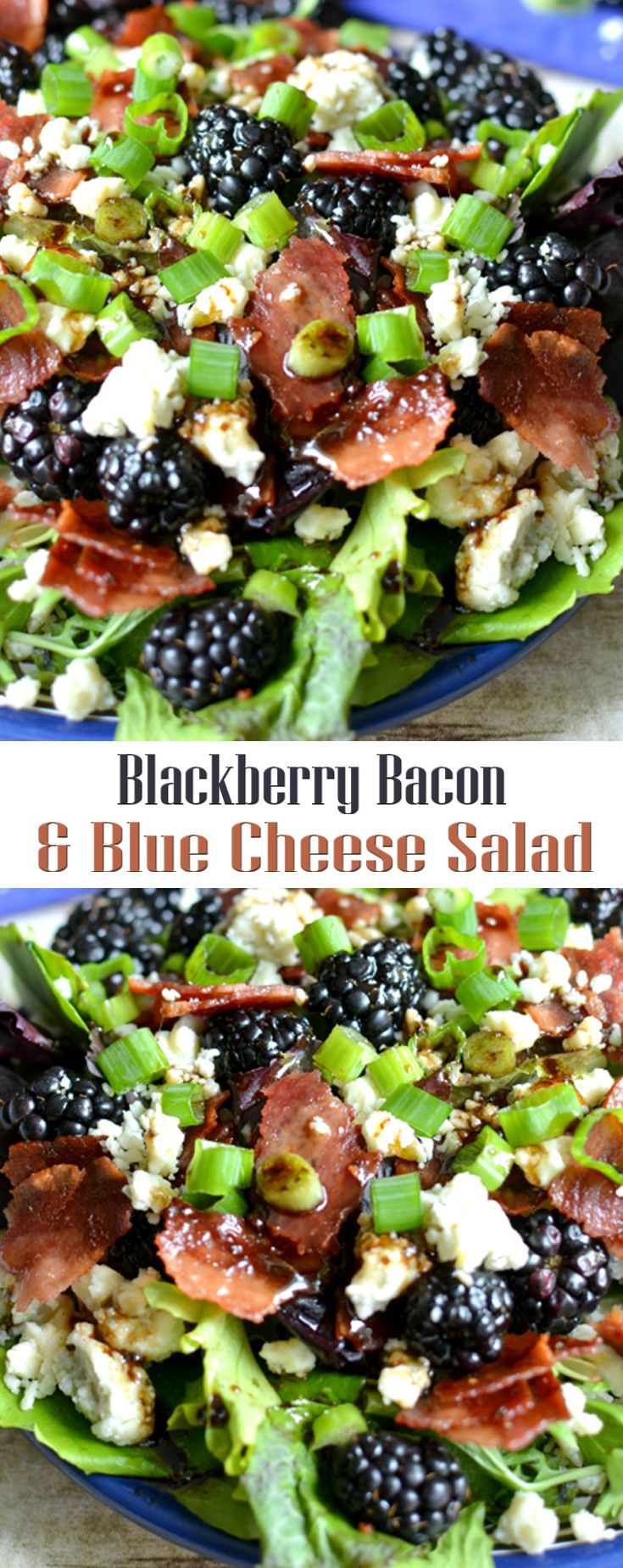 Blackberry Bacon & Blue Cheese Salad