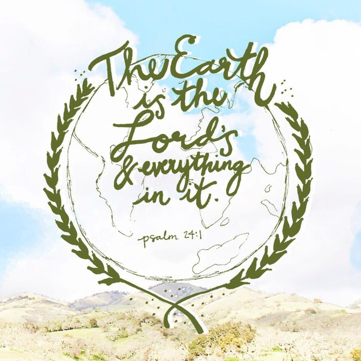 4/22/17 | perfect pin for earth day | psalm 24:1