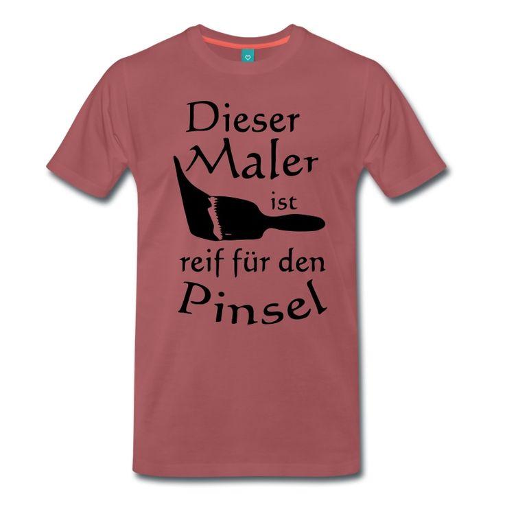 Dieser Maler ist reif für den PInsel - Witzige Shirts und Geschenke für alle Maler. #pinsel #maler #malermeister #malerbetrieb #handwerker #handwerk #lehrling #malen #humor #fun #berufe #sprüche #lustig #shirts #geschenke