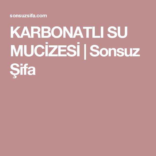 KARBONATLI SU MUCİZESİ | Sonsuz Şifa