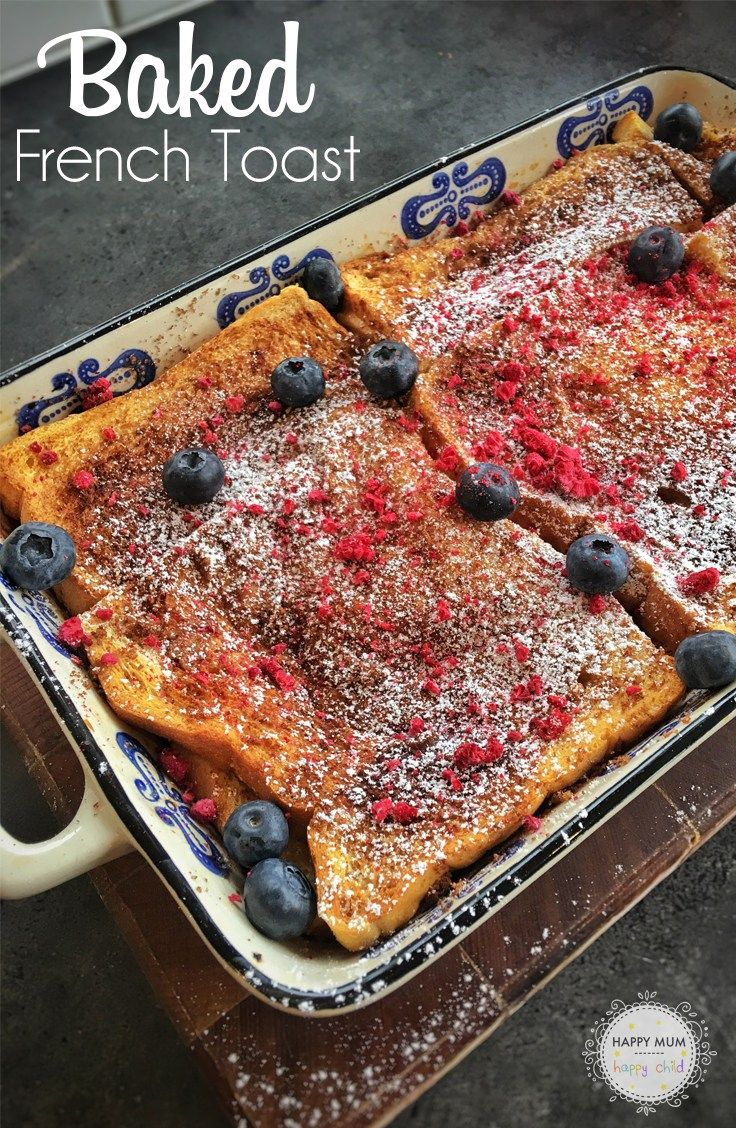 Baked French Toast | by Happy Mum Happy Child