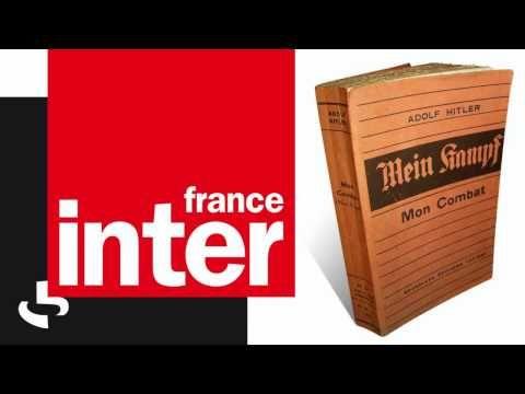 ▶ Mein Kampf - 2000 ans d'histoire - Radio France Inter - YouTube