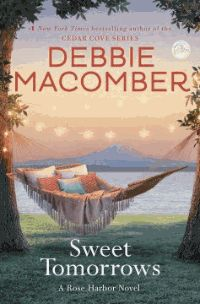 The much-anticipated conclusion to Debbie Macomber's beloved Rose Harbor series, set in the picturesque town of Cedar Cove, Sweet Tomorrows is a vibrant and poignant novel of letting go of fear, following your heart, and embracing the future--come what may.