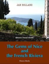 The Gems of Nice and the French Riviera - visual travel guide to southern France and Provence.