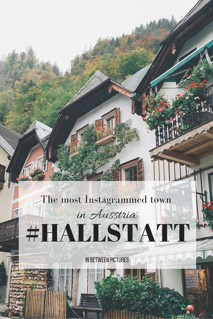 The most Instagrammed town in Austria!  Hallstatt, Austria