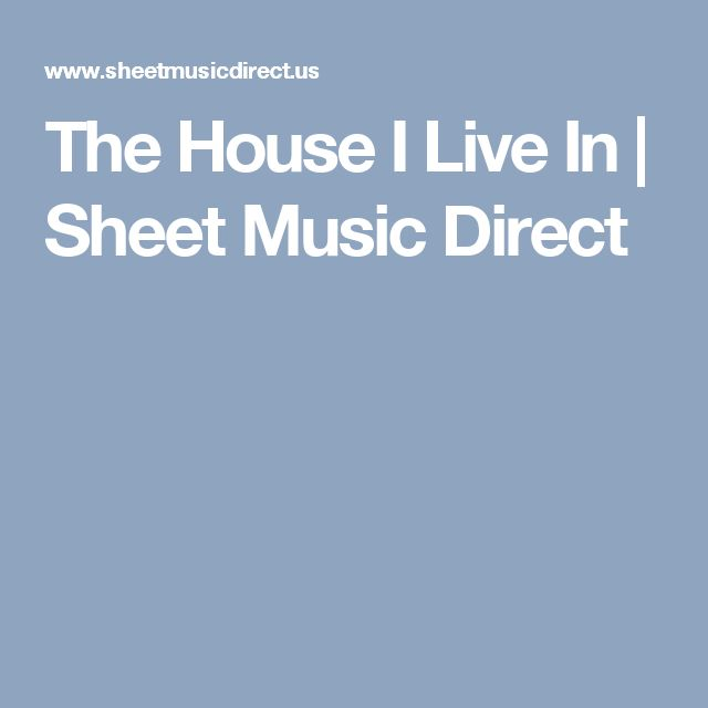 The House I Live In | Sheet Music Direct