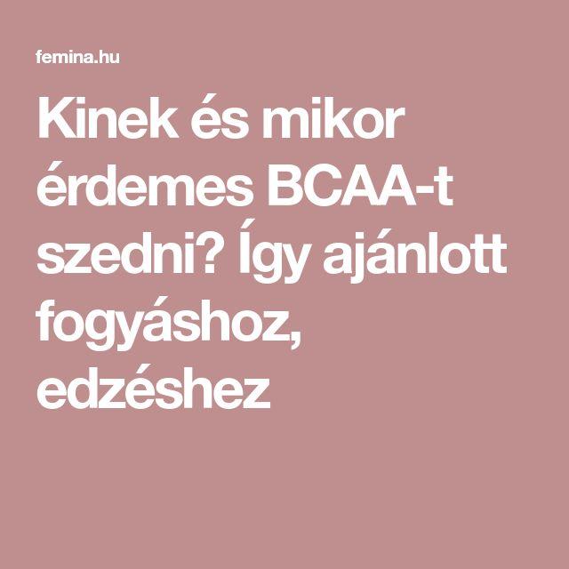 Kinek és mikor érdemes BCAA-t szedni? Így ajánlott fogyáshoz, edzéshez