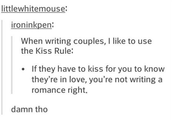This is too true. I should know that they are in love by their actions and words