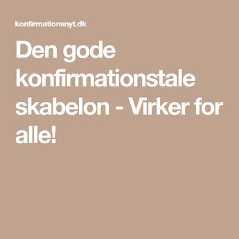 citater konfirmationstale Den gode konfirmationstale skabelon   Virker for alle! | Citater  citater konfirmationstale
