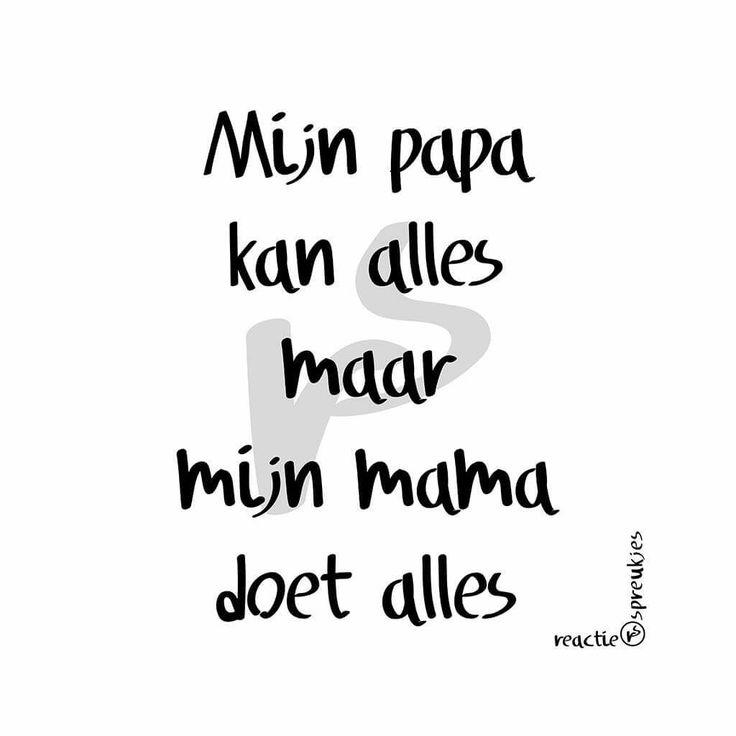 #papa #mama#spreuk #citaat #nederlands #teksten #spreuken #citaten #grappig
