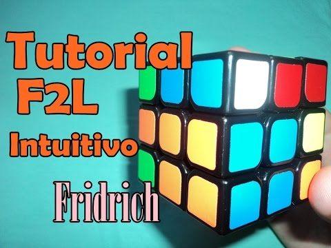 TUTORIAL Como Hacer F2L INTUITIVO | Sin Algoritmos | REDUCIDO | ESPAÑOL ...
