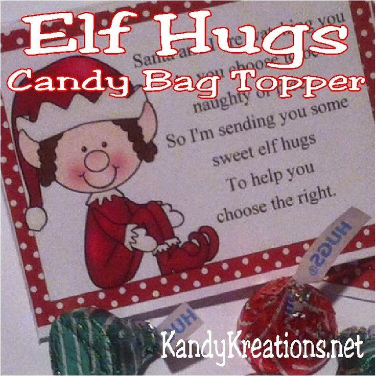 Elf Hugs Christmas Candy Topper Printable   To be, Nice ...