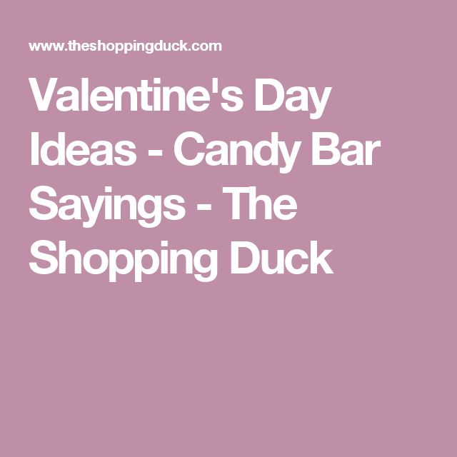 25+ Best Ideas About Candy Bar Sayings On Pinterest