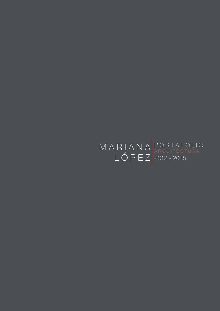Mariana López / Architecture Portfolio  Licenciatura en Arquitectura Universidad Iberoamericana  Ciudad de México 2012 - 2016 #architectureportfolio