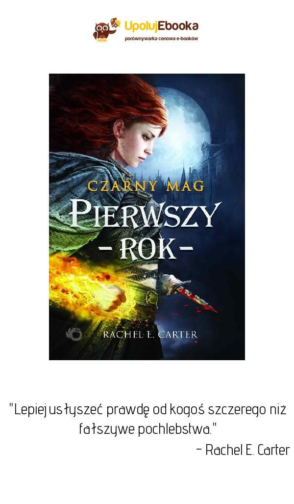 Pierwszy Rok Rachel E Carter Ebook Książka Cytaty Z