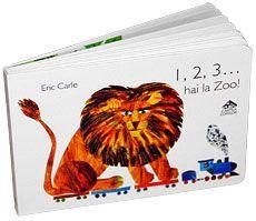 1, 2, 3... hai la Zoo! - Eric Carle; Varsta 0-6 ani; De o excelenta calitate grafica si utilizand inconfudabilele-i colaje, Eric Carle ii invata pe micuti sa numere. Trenuletul sau cu vagoane duce la zoo 1,2,3...10 animale.