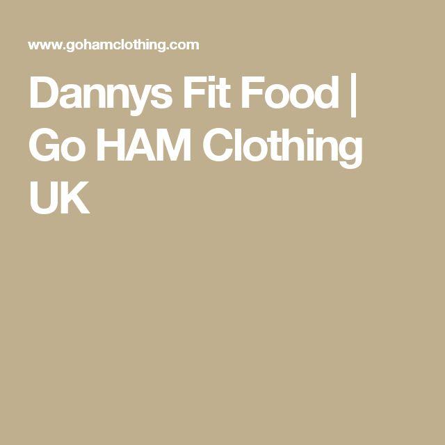 Dannys Fit Food | Go HAM Clothing UK