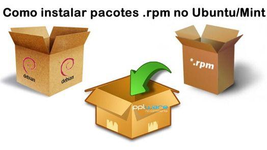 Dica – Como instalar pacotes .rpm no Ubuntu/Mint