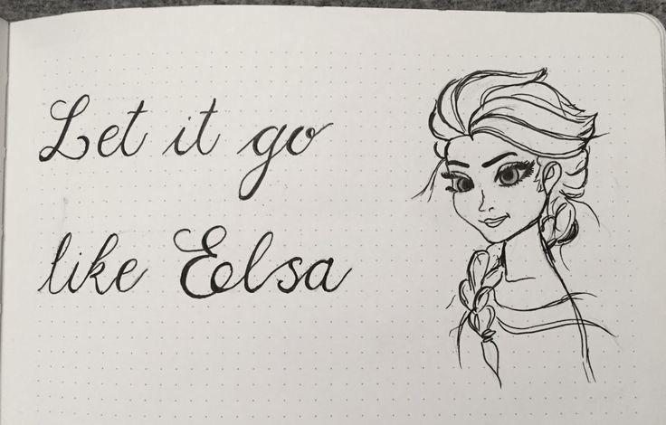 Let it go, Elsa, Frozen, quote, hand lettering, script, sketch, drawing