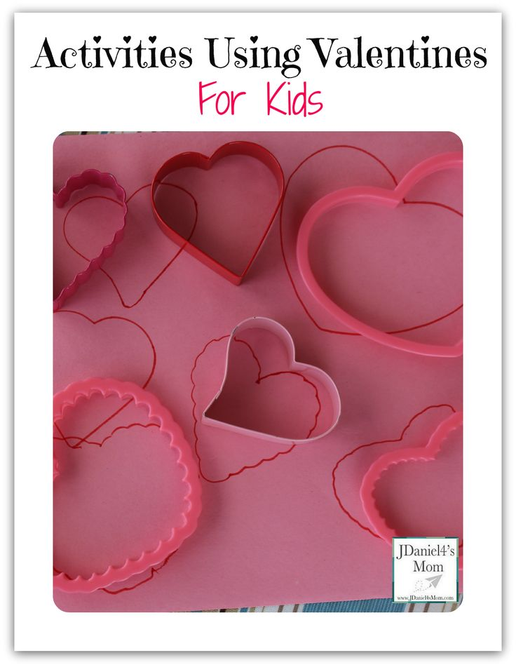 Activities Using Valentines for Kids